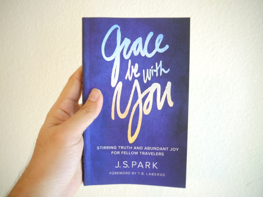 Grace Be With You paperback